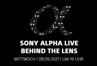 """Sony Alpha Live – Behind the Lens"""